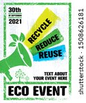 recycle. reduce. reuse. go... | Shutterstock .eps vector #1508626181