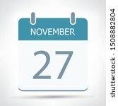 november 27   calendar icon  ... | Shutterstock .eps vector #1508882804
