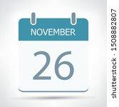 november 26   calendar icon  ... | Shutterstock .eps vector #1508882807
