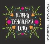 happy teachers day concept... | Shutterstock .eps vector #1509720911