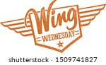 chicken wing wednesday night... | Shutterstock .eps vector #1509741827