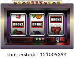slot machine broke  ...