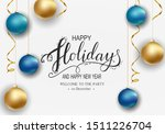 holidays greeting card for... | Shutterstock .eps vector #1511226704