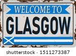 Retro Welcome To Glasgow...
