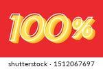 one hundred percent poster.... | Shutterstock .eps vector #1512067697