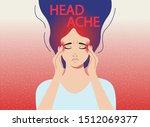headache. the woman having... | Shutterstock .eps vector #1512069377