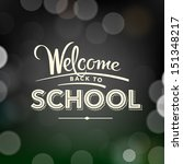 back to school poster with text ... | Shutterstock .eps vector #151348217