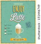 vintage latte poster. vector... | Shutterstock .eps vector #151446749