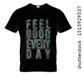 feel god every day graphic t... | Shutterstock .eps vector #1515929537