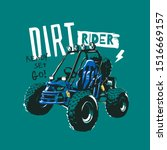 dirt rider slogan with cartoon buggy car illustration