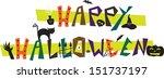 happy halloween   happy... | Shutterstock .eps vector #151737197