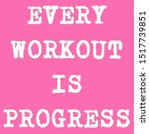 fitness motivational quotes for ... | Shutterstock . vector #1517739851