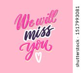 we will miss you hand drawn... | Shutterstock .eps vector #1517993081