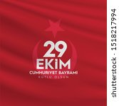 29 ekim cumhuriyet bayrami... | Shutterstock .eps vector #1518217994