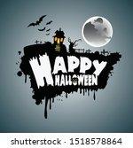 happy halloween poster. vector... | Shutterstock .eps vector #1518578864
