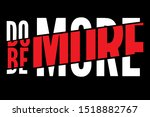 """""""do be more"""" writing typography ... 