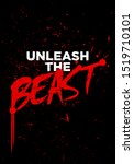 Unleash The Beast Motivational...