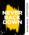 Never Back Down Motivational...