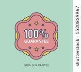 100  guaranteed label  ... | Shutterstock .eps vector #1520839967