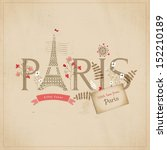 paris  with love from paris   | Shutterstock . vector #152210189