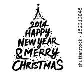 2014 happy new year   merry... | Shutterstock .eps vector #152313845