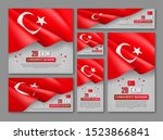 happy turkish national day... | Shutterstock .eps vector #1523866841