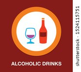 alcoholic drinks  wine alcohol... | Shutterstock .eps vector #1524115751