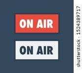 on air studio light sign.... | Shutterstock .eps vector #1524389717
