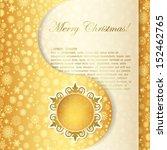 christmas gift card  snowflake... | Shutterstock .eps vector #152462765