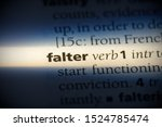 Small photo of falter word in a dictionary. falter concept, definition.