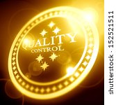 bright quality control stamp on ... | Shutterstock . vector #152521511