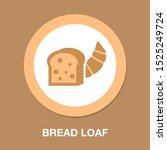 vector breakfast bread loaf  ... | Shutterstock .eps vector #1525249724