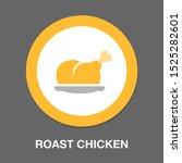 roast chicken   poultry... | Shutterstock .eps vector #1525282601