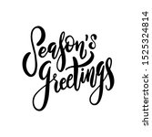 season's greetings. hand drawn... | Shutterstock .eps vector #1525324814