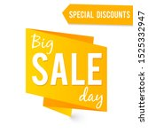 big sale label isolated on white | Shutterstock . vector #1525332947