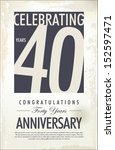 40 years anniversary retro... | Shutterstock .eps vector #152597471