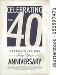 40 years anniversary retro... | Shutterstock .eps vector #152597471