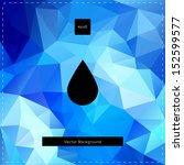 abstract vector blue polygonal... | Shutterstock .eps vector #152599577