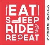 Eat Sleep Ride Repeat   Quote...