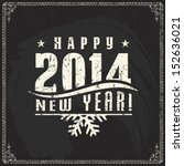 new year  vintage chalk text... | Shutterstock .eps vector #152636021