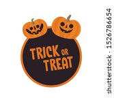 trick or treat design with cute ...   Shutterstock .eps vector #1526786654
