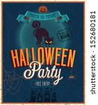 happy halloween poster. vector... | Shutterstock .eps vector #152680181