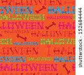 seamless pattern inscription... | Shutterstock . vector #152684444
