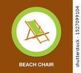 beach chair icon   beach chaise ...   Shutterstock .eps vector #1527099104