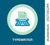 typewriter machine icon   type...   Shutterstock .eps vector #1527101294