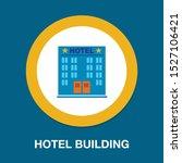 vector hotel building   modern... | Shutterstock .eps vector #1527106421