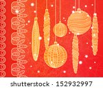 bright christmas greeting card... | Shutterstock .eps vector #152932997