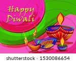 vector design of happy diwali... | Shutterstock .eps vector #1530086654