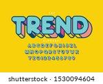 vector of stylized modern font... | Shutterstock .eps vector #1530094604