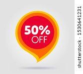 50 off discount sticker. sale... | Shutterstock .eps vector #1530641231
